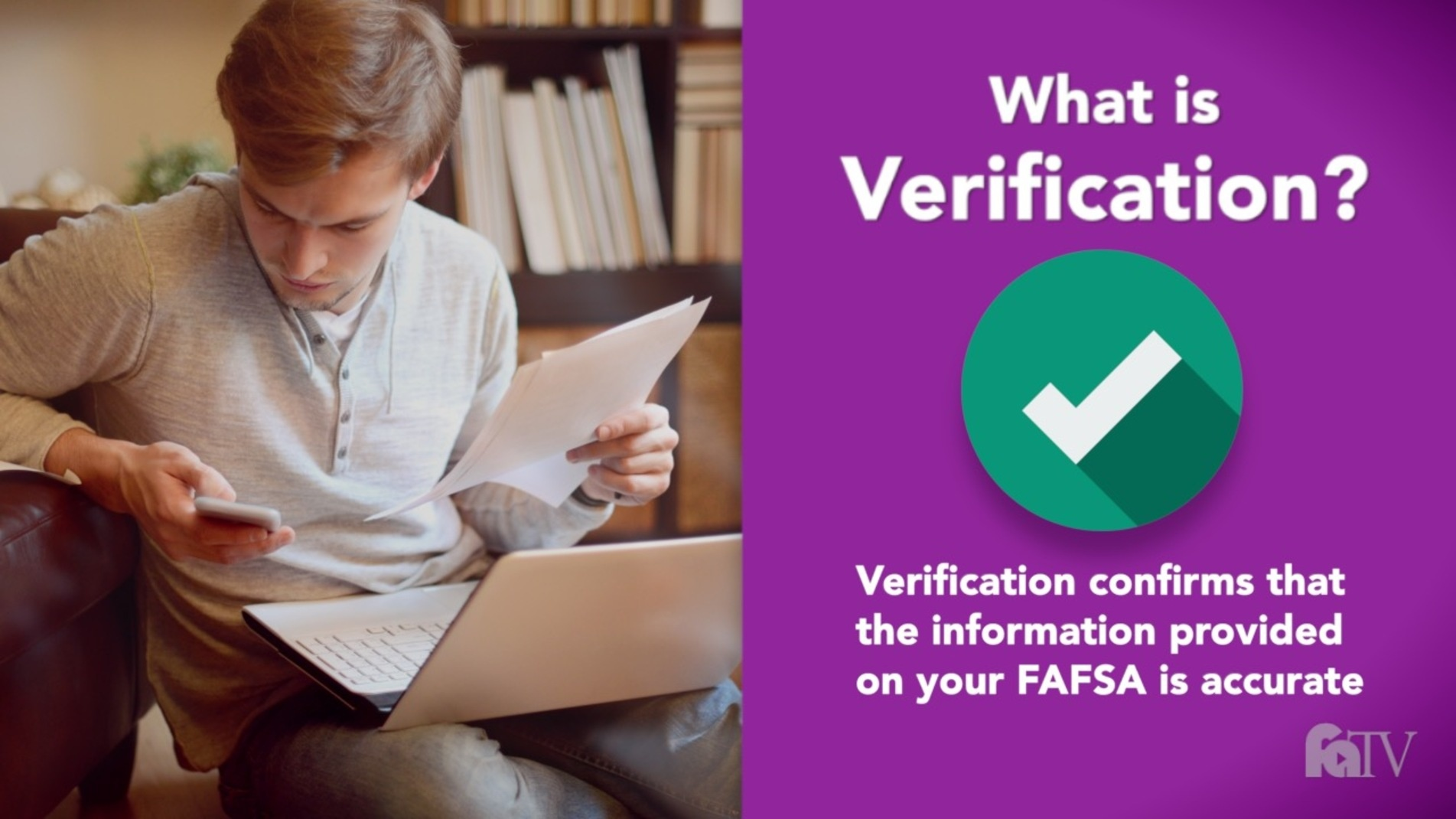 What does it mean to be selected for Verification?