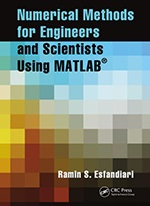 Numerical Methods for Engineers and Scientists Using MATLAB Cover Page