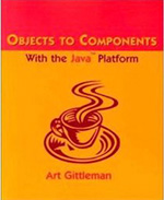 Objects to Components with the Java Platform Cover Page